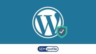 Sicurezza WordPress: come mantenere sicuro il proprio sito